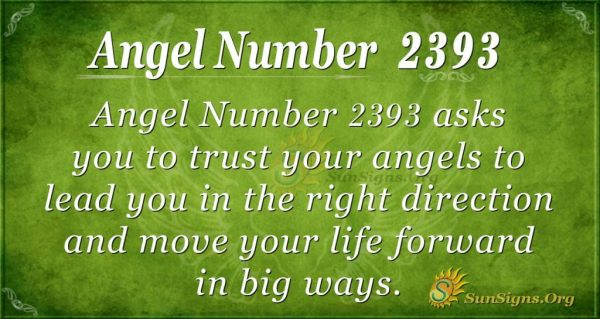 Angel Number 2393 Meaning | SunSigns.Org