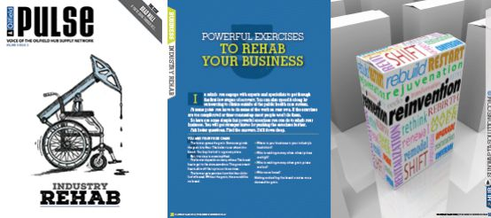 Link to Article in Oilfield Pulse - 5 Powerful Exercises Rehab Your Business