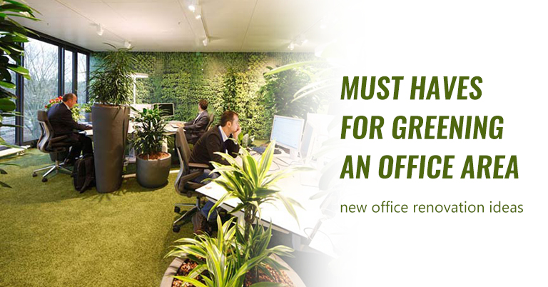 must-haves-in-greening-office-area