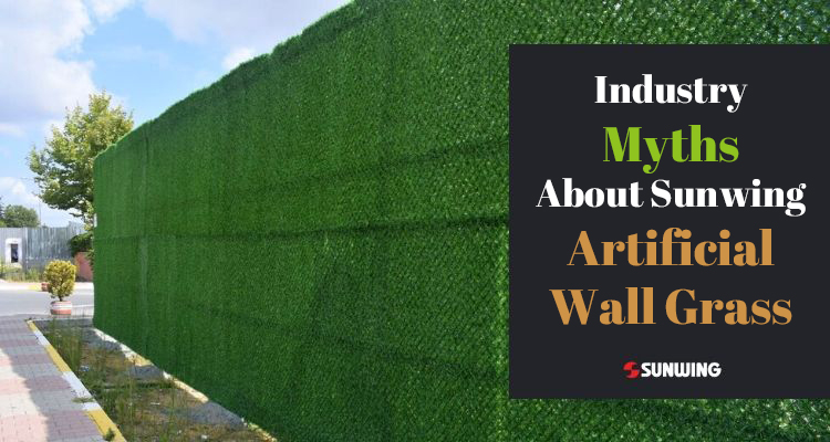 industry-myths-about-sunwing-artificial-wall-grass