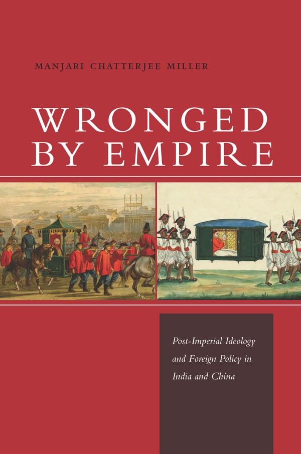 Wronged by Empire: Post-Imperial Ideology and Foreign ...