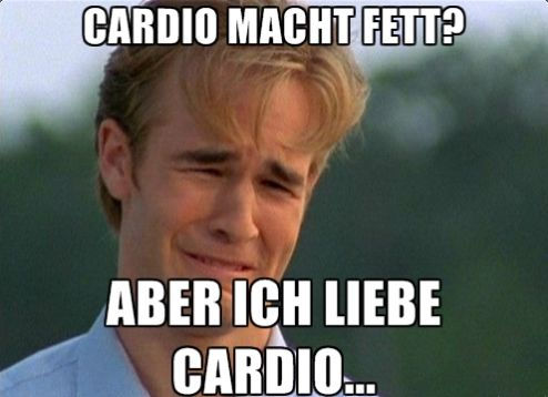 Cardio macht fett Meme