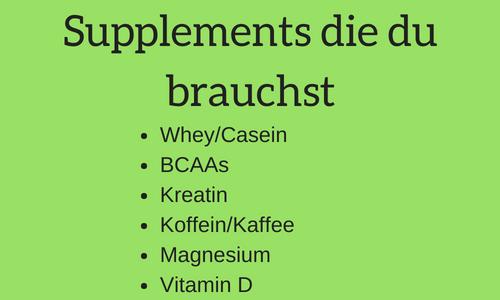 supplements die du brauchst
