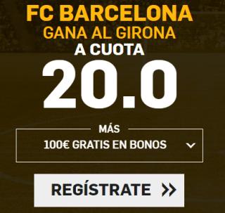 Supercuota Betfair la Liga FC Barcelona - Girona