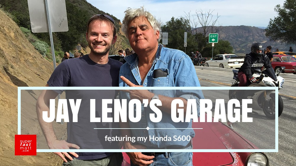 My Honda S600 on Jay Leno's Garage