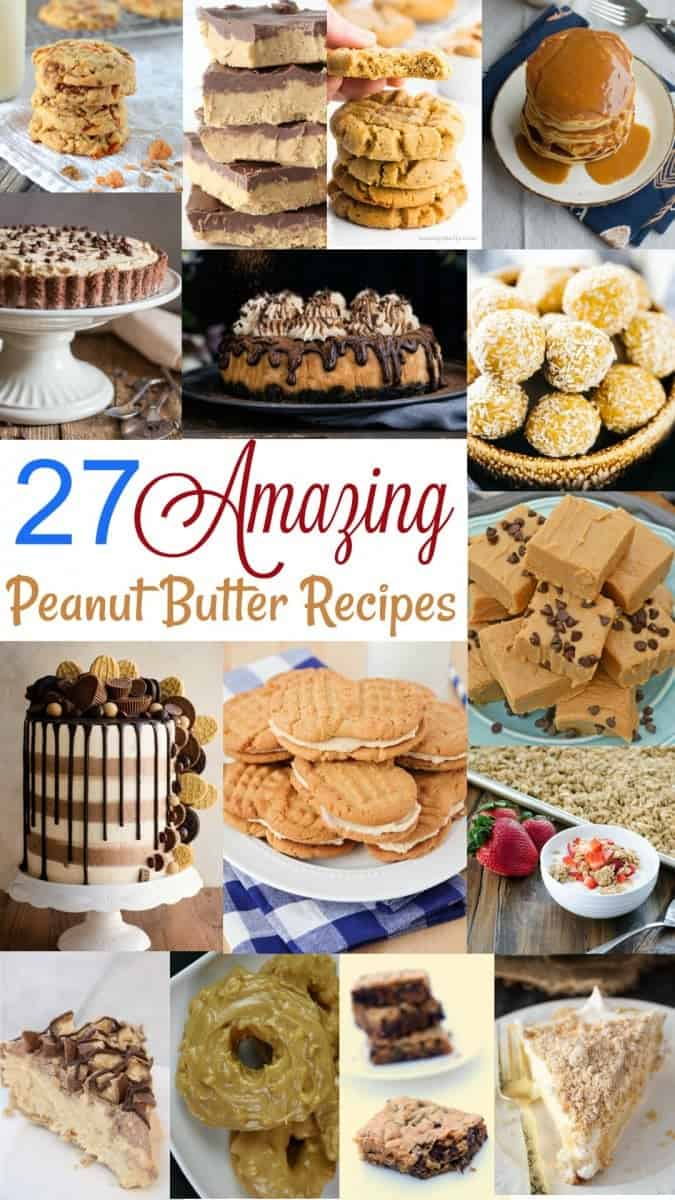 27 Amazing Peanut Butter recipes collage