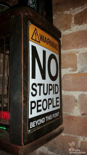 No stupid people beyond this point Rocka Rolla