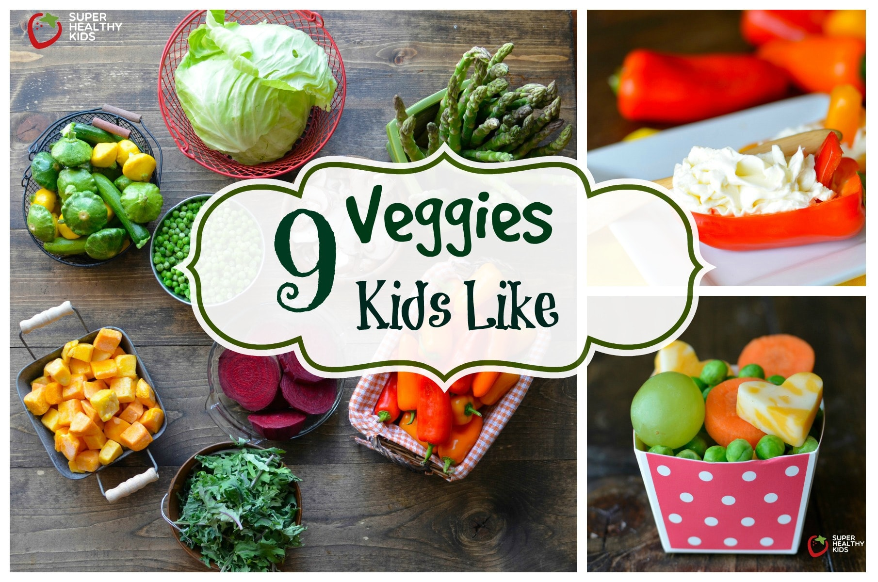 9 Vegetables Kids Like That Might Surprise You