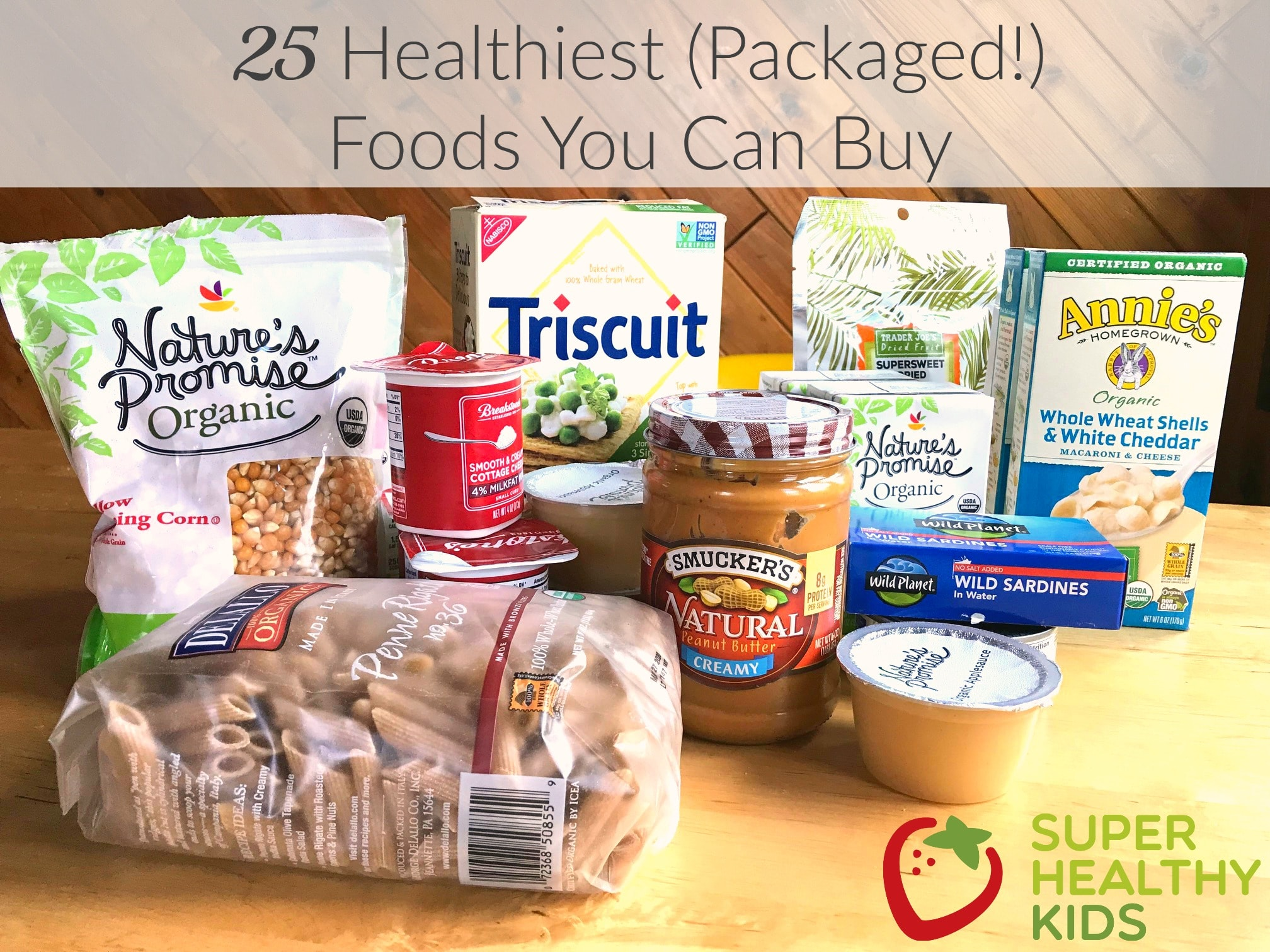 25 Healthiest Packaged Foods You Can Buy