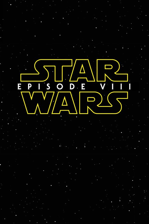 Image result for star wars] 2017 poster
