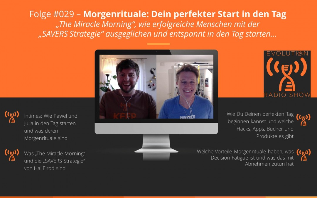 Evolution Radio Show Folge #029: Dein perfekter Start in den Tag: Morgenrituale