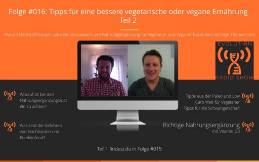 Evolution Radio Show Folge #016: Tipps für eine bessere vegetarische oder vegane Ernährung – Teil 2