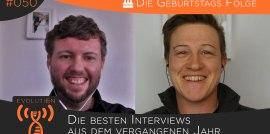 Evolution Radio Show #050: Die Besten Interviews Aus Einem Jahr Und 50 Folgen