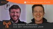 Evolution Radio Show #050: Die Besten Interviews Aus Einem Jahr Und Fünfzig Folgen