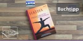 Ich liebe Lesen: Das Hatha Yoga Praxisbuch - Für Einsteiger und Fortgeschrittene von Brahmadev Marcel Anders-Hoepgen
