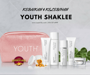 YOUTH SHAKLEE, KEBAIKAN YOUTH SHAKLEE, SKIN CARE YOUTH SHAKLEE