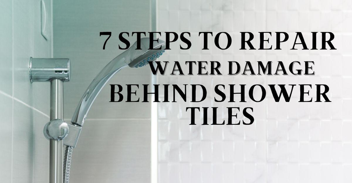 7 steps to repair water damage behind