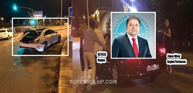 Maltepe Belediye Başkanı Ali Kılıç Alkollü Araç Kullandı Çarptığı Aracın Sürücüsüne Para Teklif Etti!