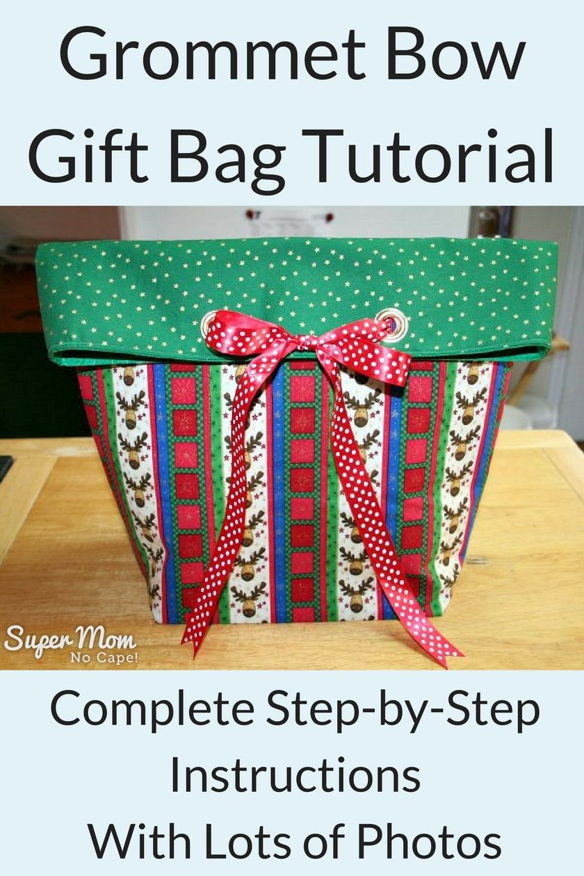 Grommet Bow Gift Bag Tutorial - Complete Step-by-Step Instructions With Lots of Photos