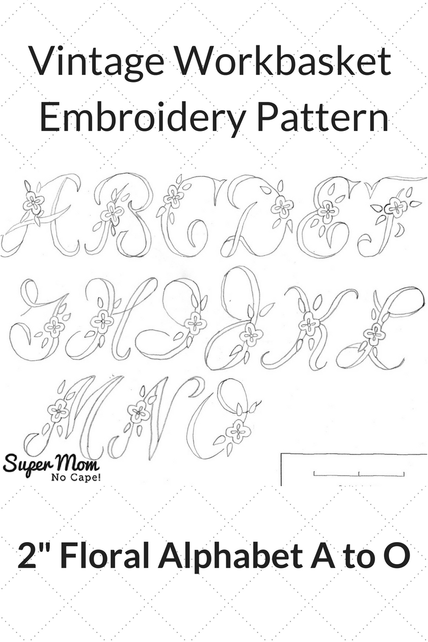 Vintage Workbasket Embroidery Pattern - 2 Inch Floral Alphabet A to O