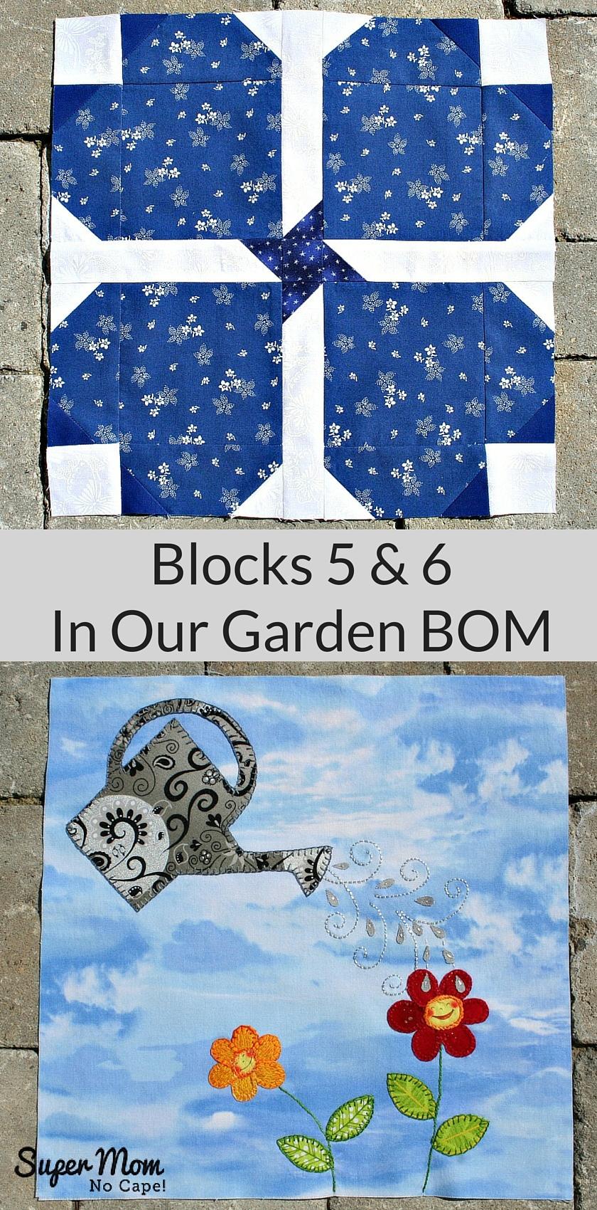 Blocks 5 & 6 In Our Garden BOM