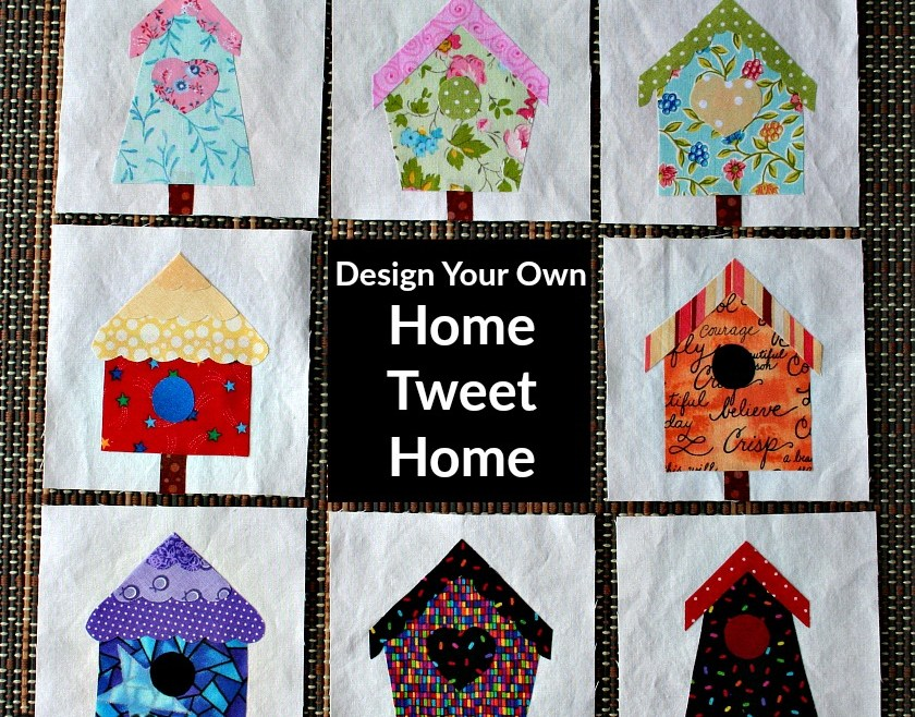 Design Your Own Home Tweet Home