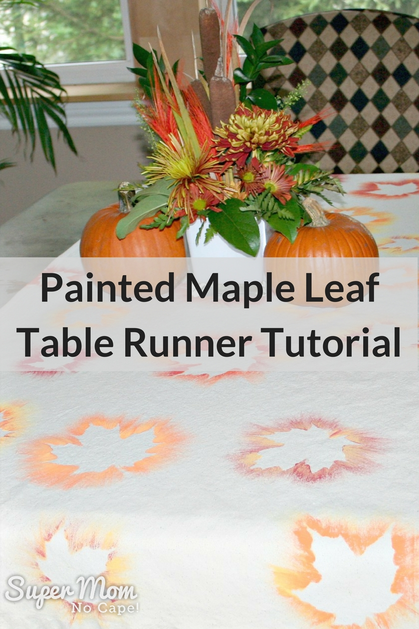 Painted Maple Leaf Table Runner Tutorial