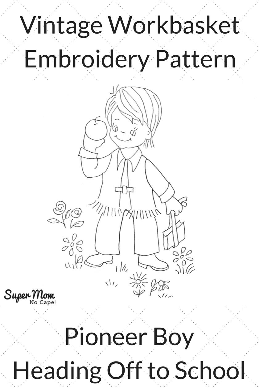 Vintage Workbasket Embroidery Pattern - Pioneer Boy Heading Off to School