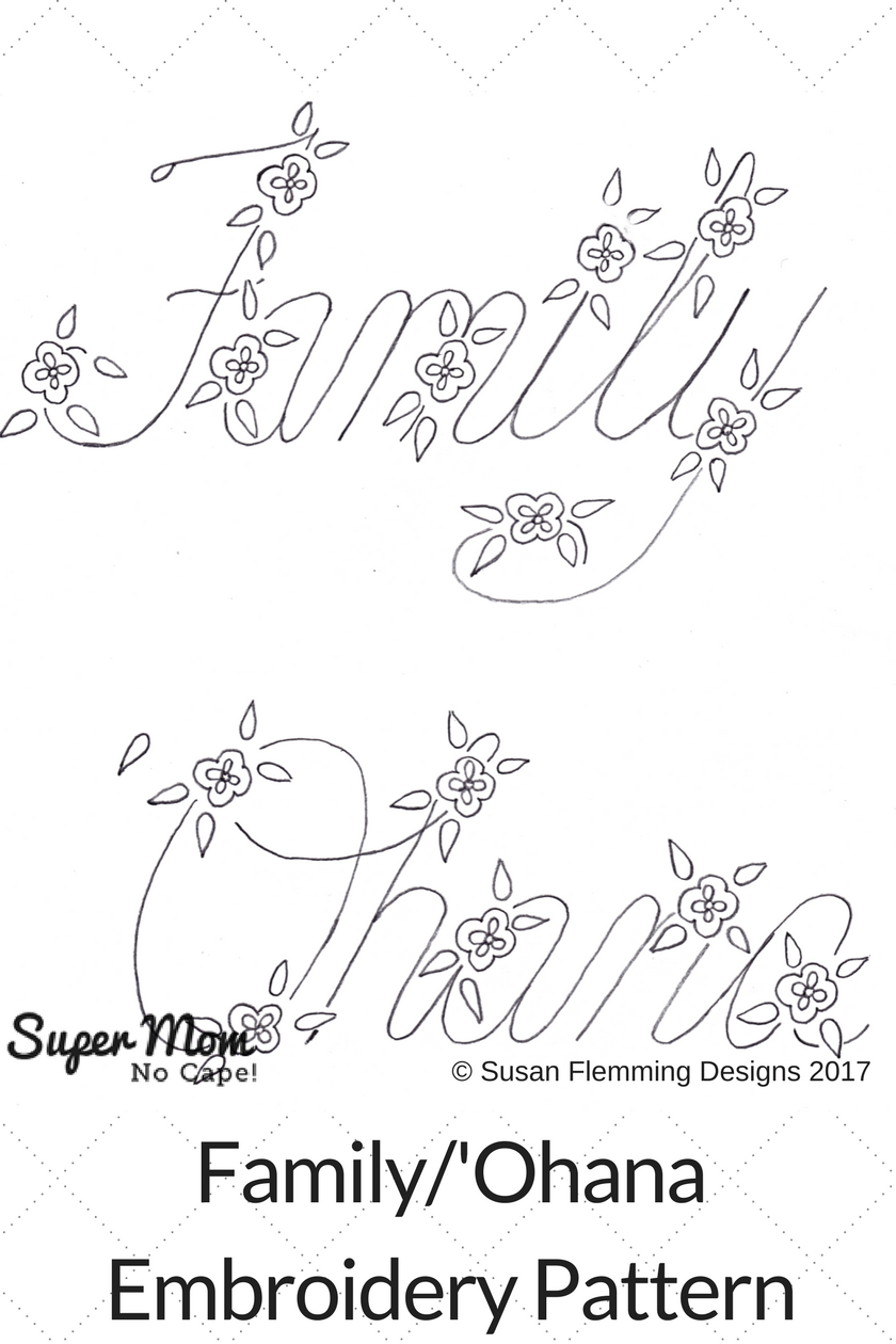 Family Ohana Embroidery Pattern for Vintage Embroidery Monday