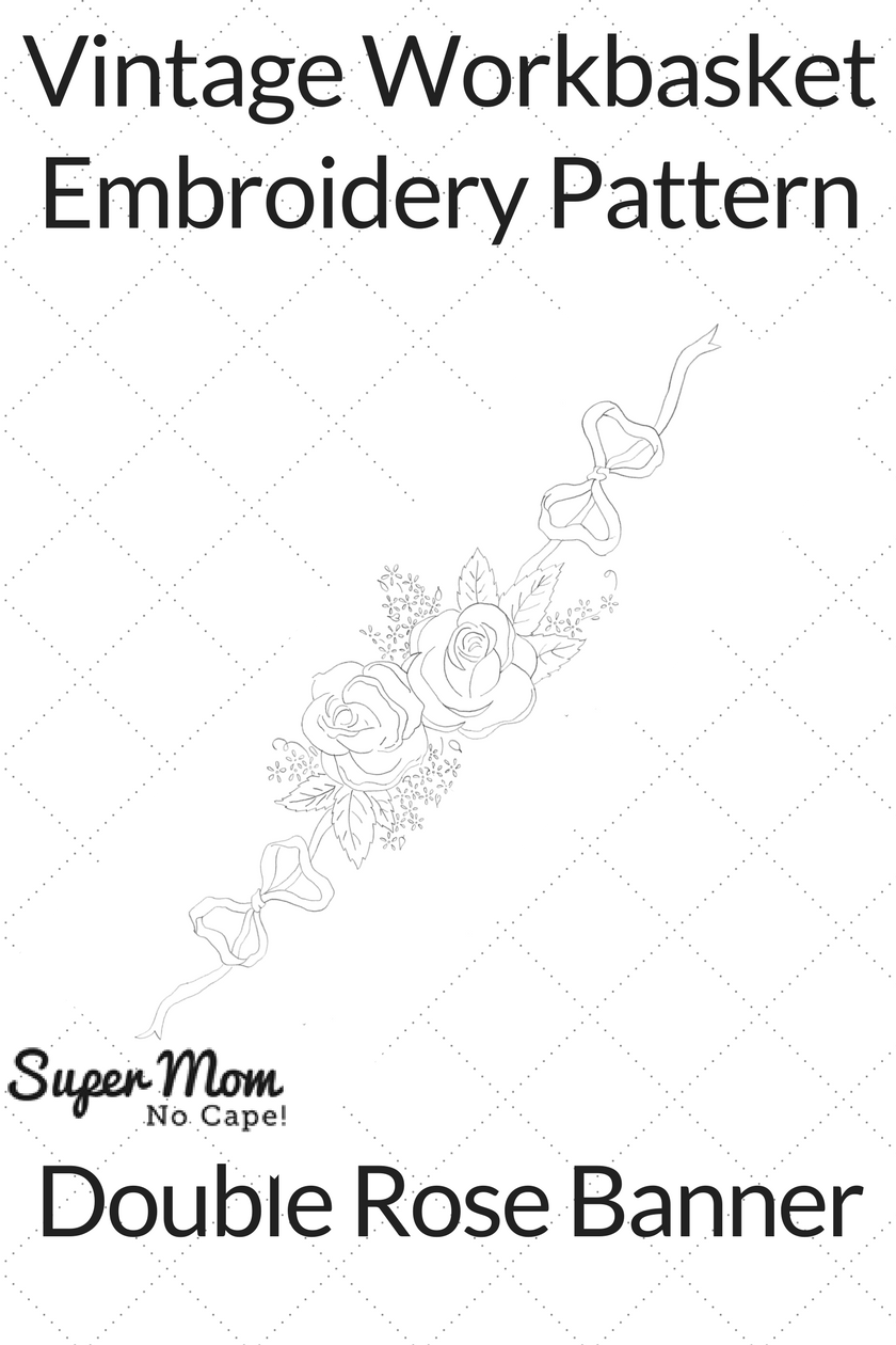 Vintage Workbasket Embroidery Pattern - Double Rose Banner