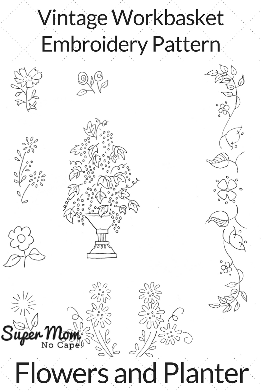 Vintage Workbasket Embroidery Pattern - Flowers and Plants