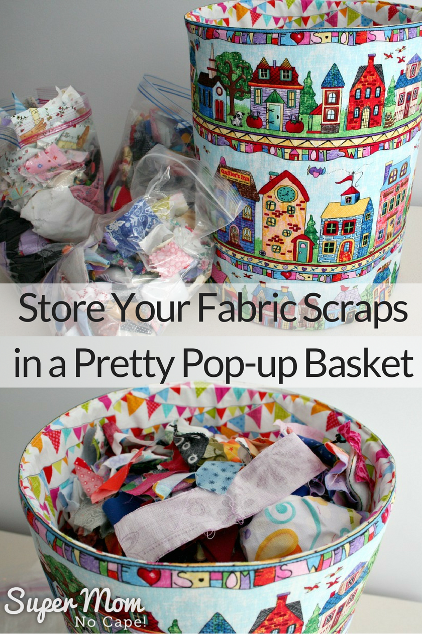 Fabric Scrap Storage - store your small fabric scraps in a pretty pop-up basket.