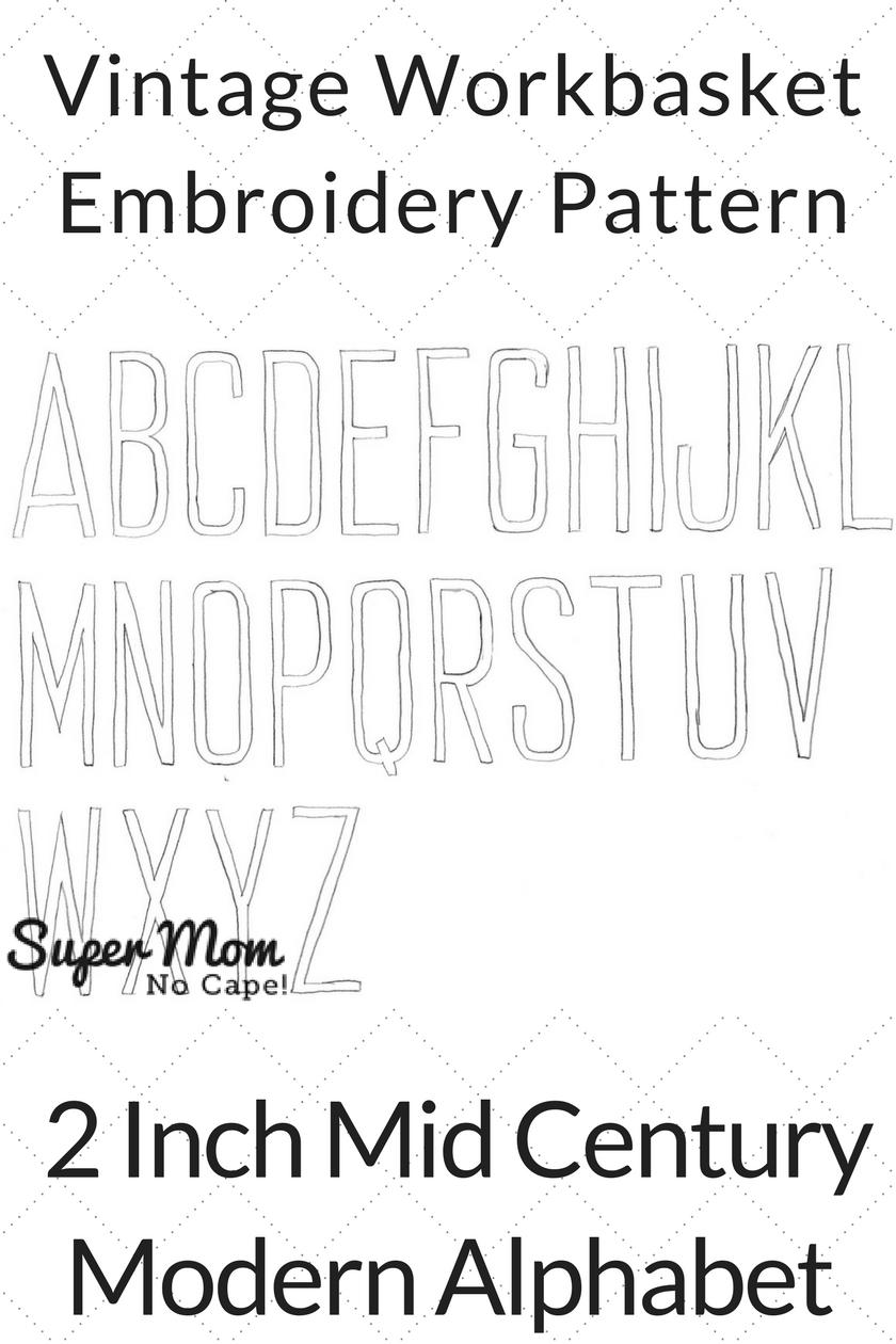 Vintage Workbasket Embroidery Pattern - 2 Inch Mid Century Modern Alphabet