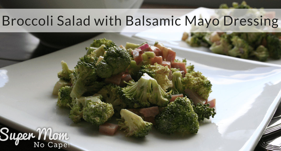 Broccoli Salad with Balsamic Mayo Dressing - perfect to serve on its own for brunch or as a side
