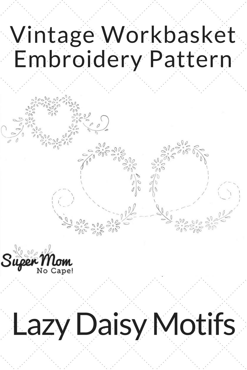 Vintage Workbasket Embroidery Pattern - Lazy Daisy Motifs