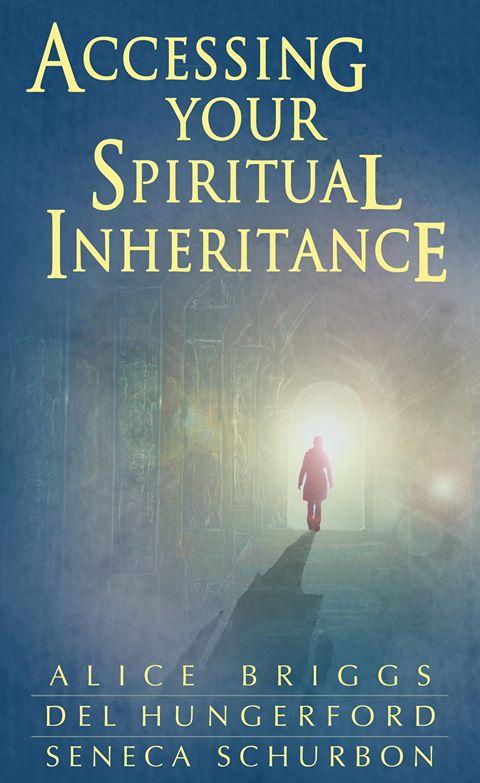 Accessing Your Spiritual Inheritance