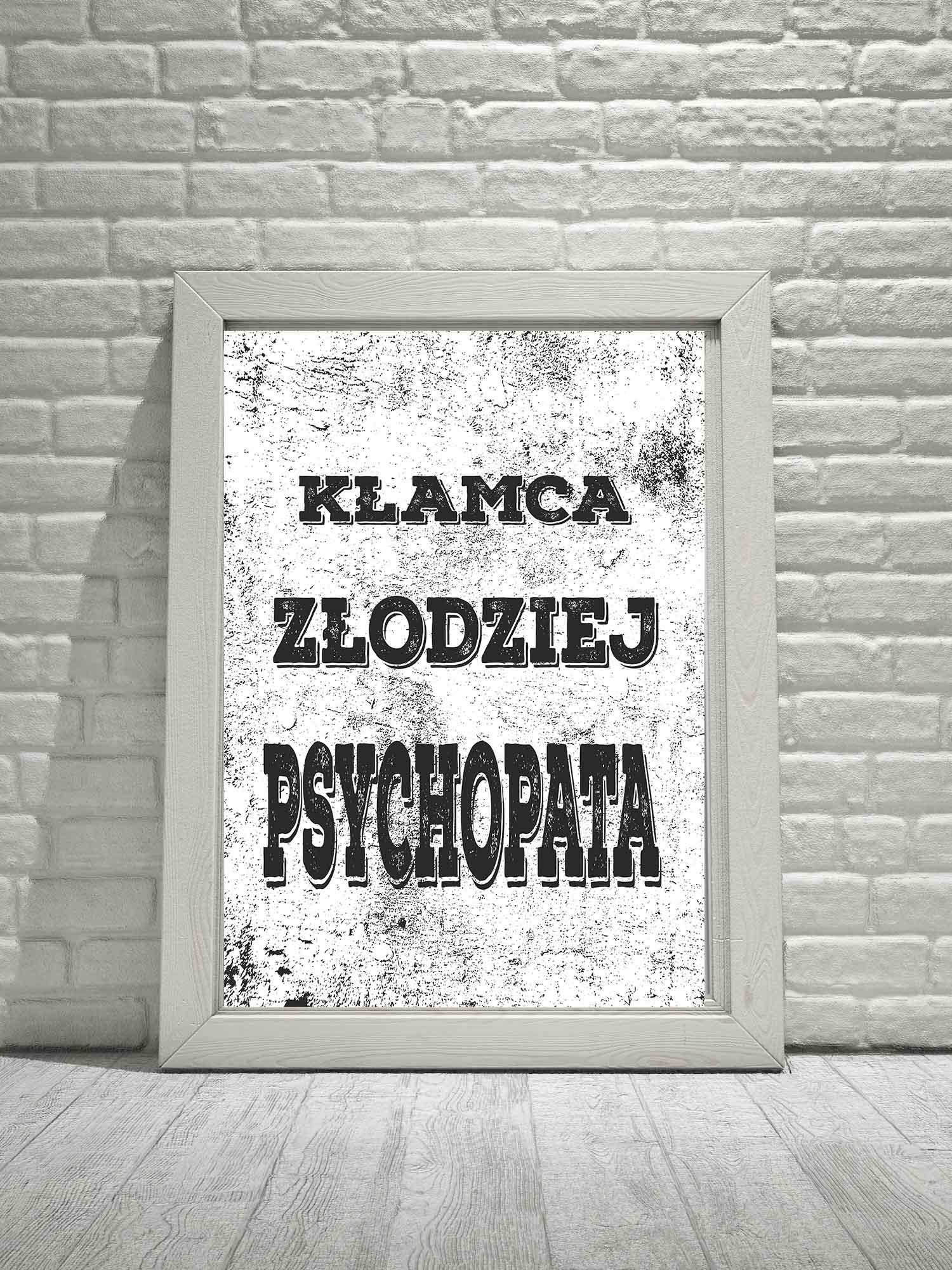 Plakat Hipsterski Kłamca Złodziej Psychopata Superplakatpl
