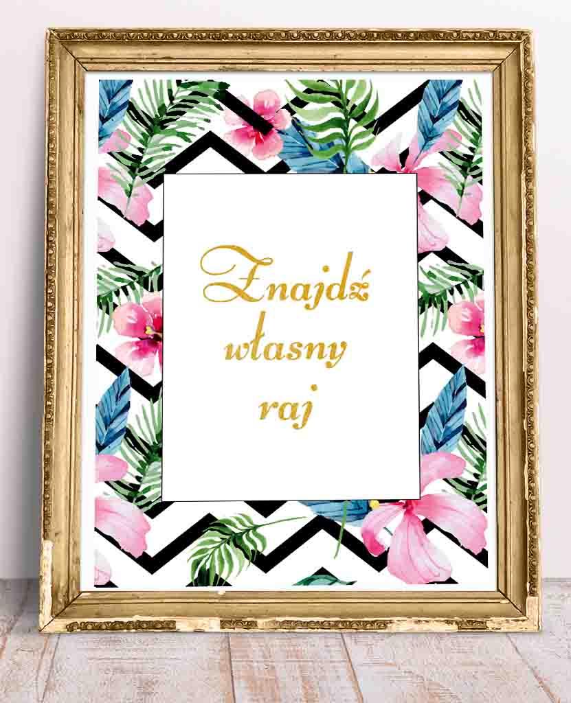 Elegancki plakat z cytatem Znajdź własny raj i motywem roślinnym