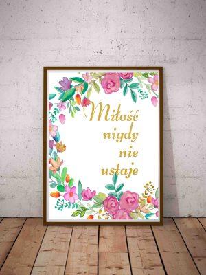 Plakat z cytatem biblijnym o miłości Miłość nigdy nie ustaje