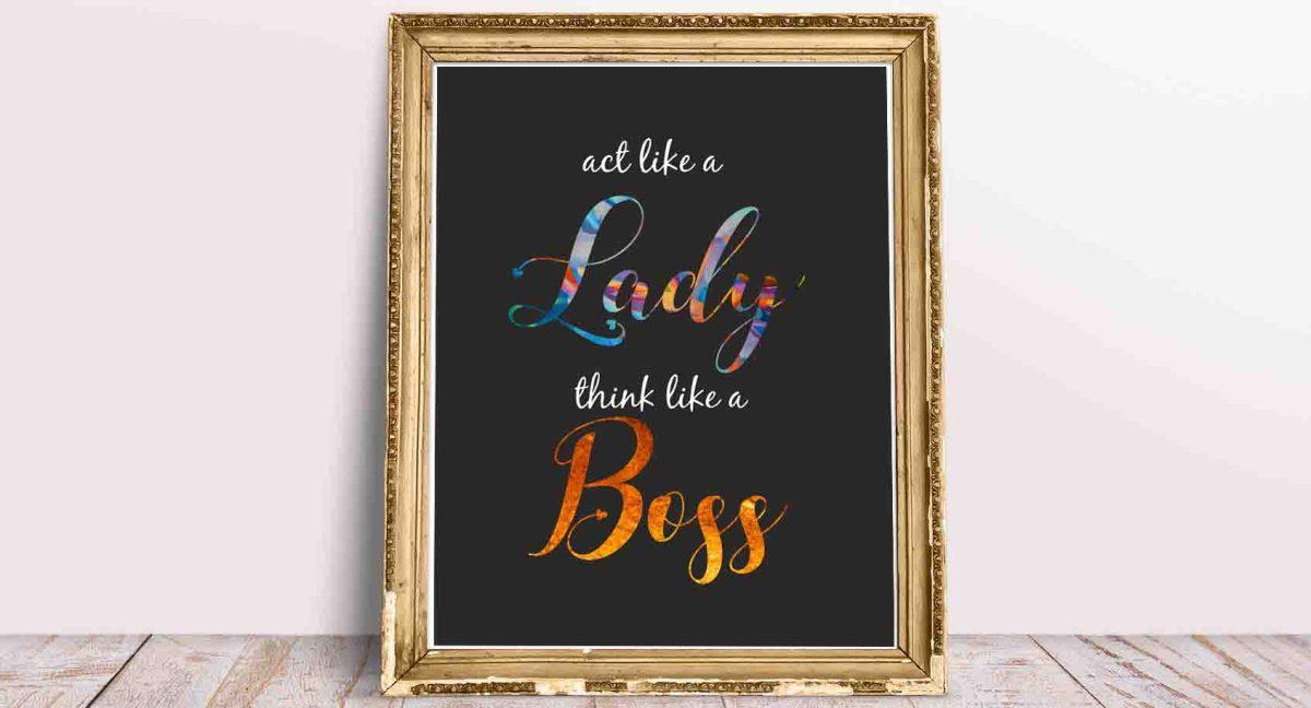 Plakat motywacyjny do biura Działaj jak kobieta, myśl jak szef