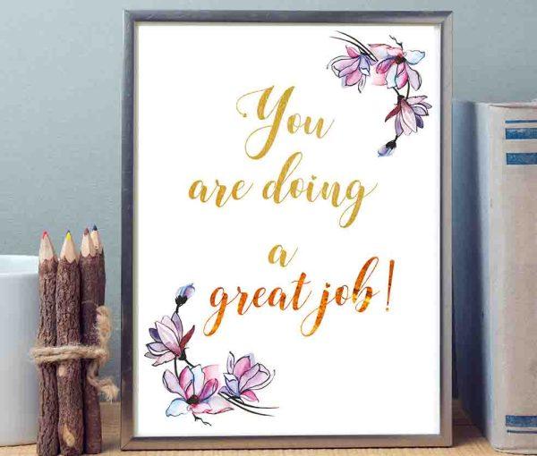 Grafika do biura do samodzielnego wydruku You are doing a great job