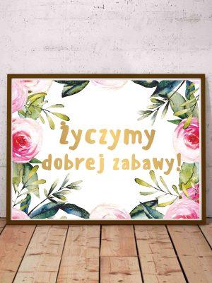 Plakat powitalny gości weselnych Życzymy dobrej zabawy