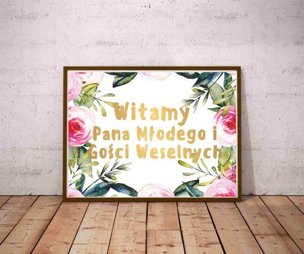 Plakat Witamy pana młodego i gości weselnych złoty napis na motywie kwiatowym