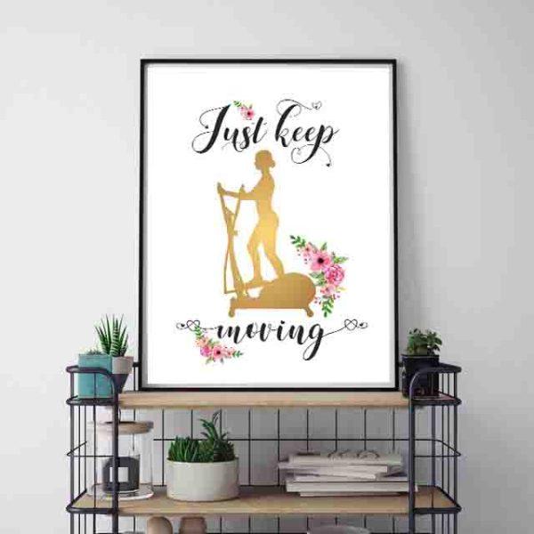 Plakaty do klubu fitness do wydrukowania Just keep moving