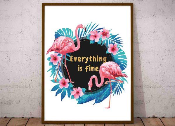 Plakat po angielsku do druku Everything is fine z flamingiem