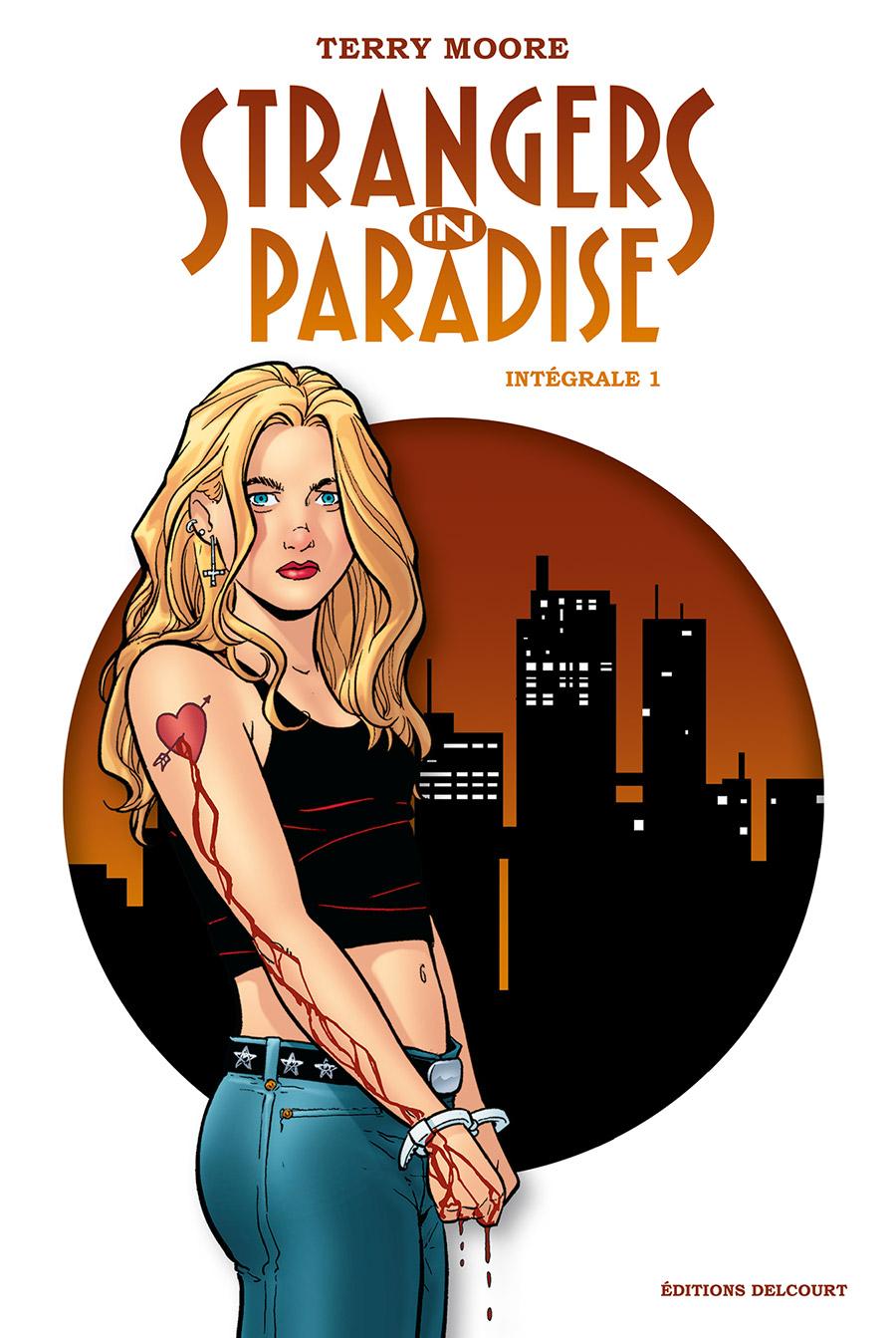 Strangers In Paradise, par Terry Moore, intégrale 1