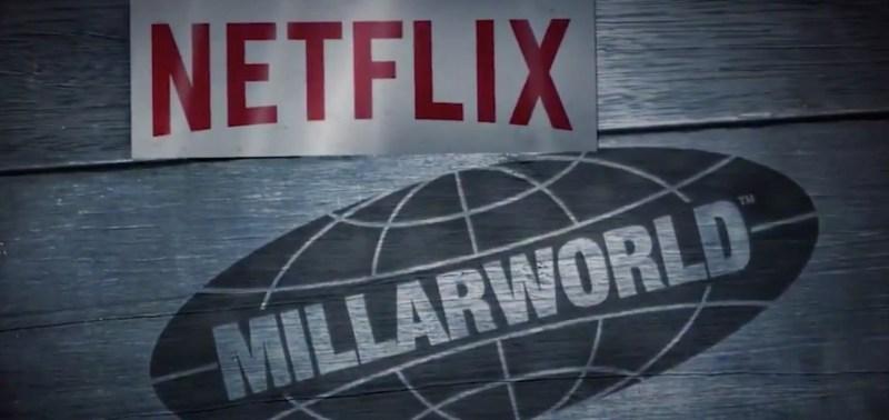 Netflix fait l'acquisition du Millarworld