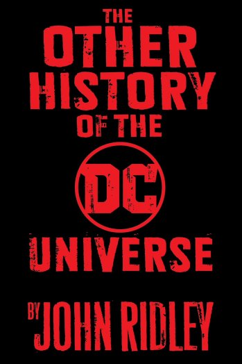 The Other History of DC Universe par John Ridley