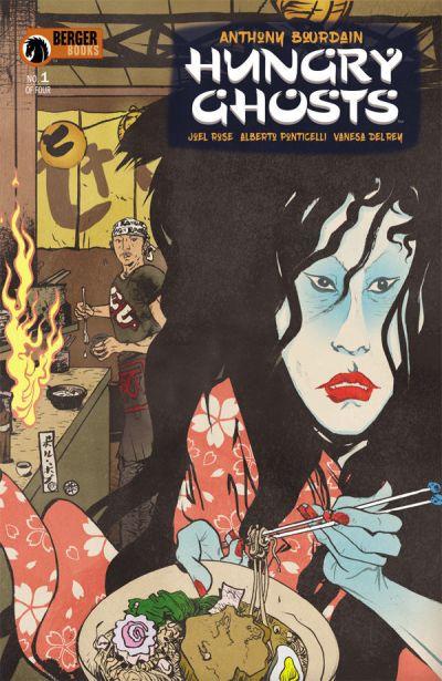 Hungry Ghosts, par Anthony Bourdain, Joel Jose, Alberto Ponticelli, Vanessa Del Rey