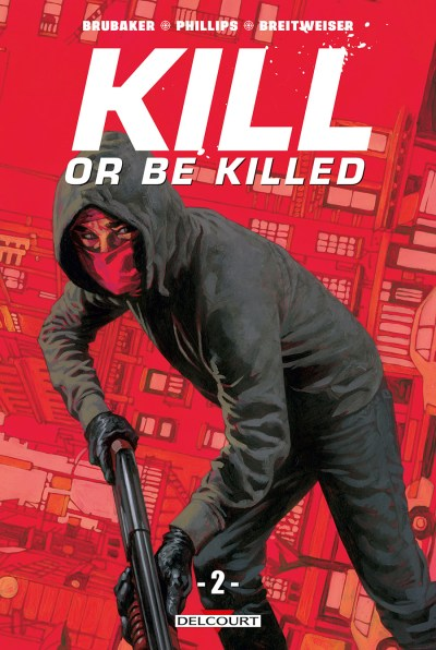 Kill or Be Killed - Tome 2